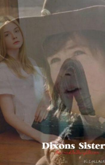 Dixon's Sister ((Daryl Dixon / Carl Grimes))