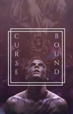Curse-Bound |Tom Riddle| by PseudoNymphadora