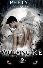 Wolfing Ice by Pheiyu
