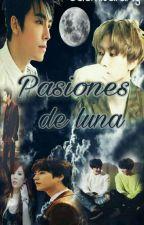 Pasiones de Luna  by saemisarang