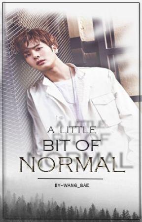 A Little Bit Of Normal - Jackson Wang Fanfic [Completed](Got7
