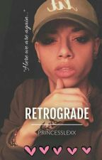 RetroGrade (On Hold)  by _PrincessLexx