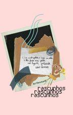 rascunhos by akanetuno