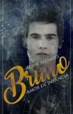 Bruno Amor de Infância (Romance gay) by AlineMendes28