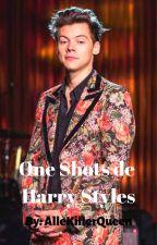 One shots de Harry Styles by PamelaAlejandra4