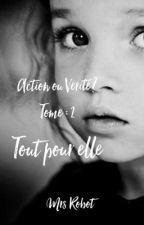 """Action ou Vérité 2  """"Tout pour elle"""" by fuqsociety"""