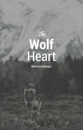 The Wolf Heart by wolvesindanger