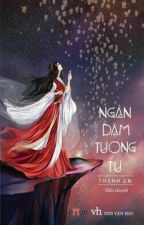 Ngàn Dặm Tương Tư - Thanh An by yangyang1317