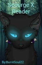  +  Scourge X Reader  +  ~Warrior Cats~ by BurntSoul22