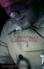°Mentally Loving You° ~ Hostiplier x Depressed! Reader 💜 by YTCloverJackie