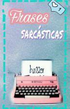 Frases sarcásticas by Lee_CJ