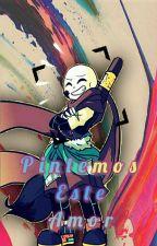 Pintemos este amor (Ink!Sans X Tu)  by musicsparklelove