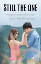 Still The One (Kathniel) [ON-HOLD] by lucillekdbp