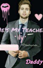 He's My Teacher | lrh by fanboyluke_