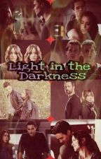 Light In The Darkness [Cancelada] by TheSweetLoser