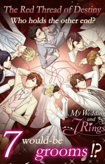 My Wedding and 7 Rings jems161 Wattpad
