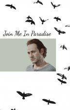 Join Me In Paradise ~Samuel Drake~ by begaydocrimes3253