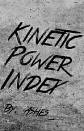 Kinetic Power Index by _Ashes05_