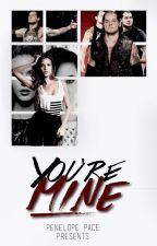 You're Mine || WWE by NewDayUnicorn