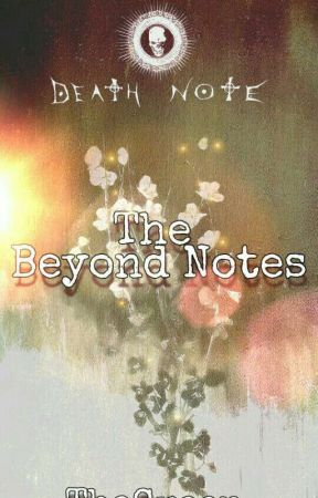 The Beyond Note (En Plena Publicación) by dannysaldias23