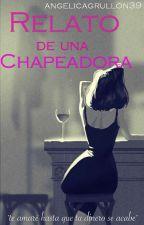 Relato de una chapeadora by angelicagrullon39