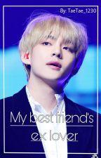 Сайн найзын минь экс хайр   Ким Тэхён by TaeTae_1230