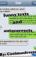 Funny texts and autocorrects by coolmanfreeze