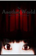 The Another World by Mayashiran