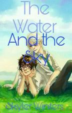 The Water and The Sky  by Skyler-Winters