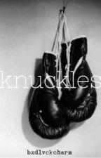 Knuckles: A Boxer!Ashton Irwin Series by bxdlvckcharm