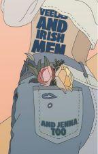Veelas and Irish Men [ Lana Dowell & Jenna Chase ] by microwavedcoffee