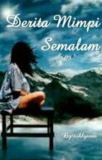 Derita Mimpi Semalam by ashlyiena