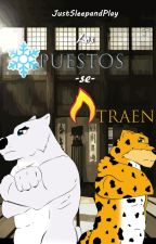 Los Opuestos se Atraen [Furry/Gay] (COMPLETA) by JustSleepandPlay