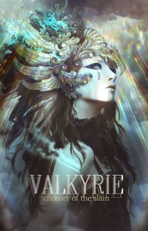 Valkyrie: Chooser of the Slain by crazy_dEARy