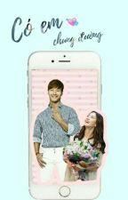 [ShortFic] (SpartAce Couple) Có Em Chung Đường by spartace_mk