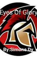Eyes Of Glory (Discontinued) by EnomisYD