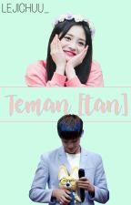 Teman(tan) • Kmg x Zjq by leejichuu_