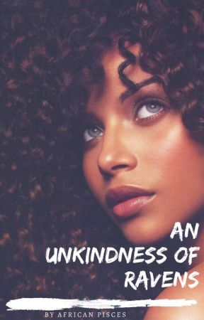 An Unkindness of Ravens [Fahad Series LAST BOOK ] by Africanpisces