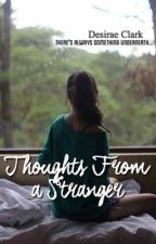 Thoughts From a Stranger by yabookprincess