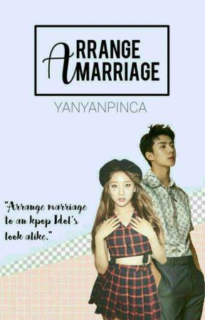 Arrange Marriage [On-Going] by Yanyanpinca