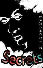 SECRETS | Rafa story by Maharani_s