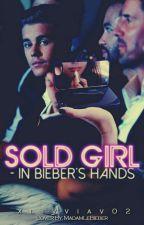 Sold Girl - in Bieber's hands by xlivviav02