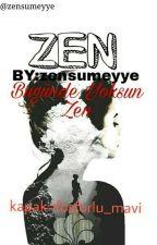 zen by zensumeyye