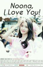 Noona, I Love You! by ChanAngel27