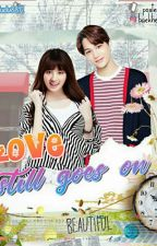 [END] Love Still Goes On [REMAKE]✅ by dudu8812