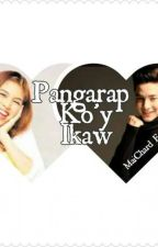 Pangarap Ko'y Ikaw (Completed) by jam7575