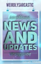 News & Updates by Weirdly_Sarcastic