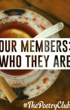 Our Members: Who They Are by ThePoetryClub