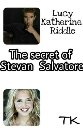 The secret of Stefan Salvatore by LucyKatherineRiddle