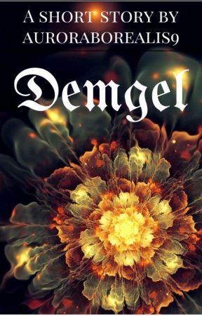 Demgel by AuroraBorealis9